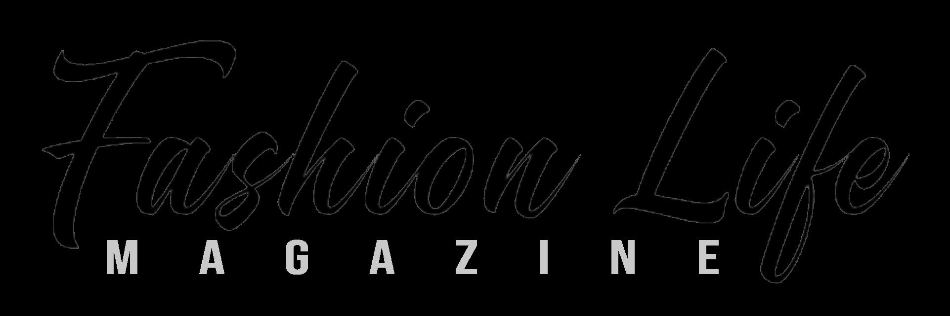 Fashion Life Mag